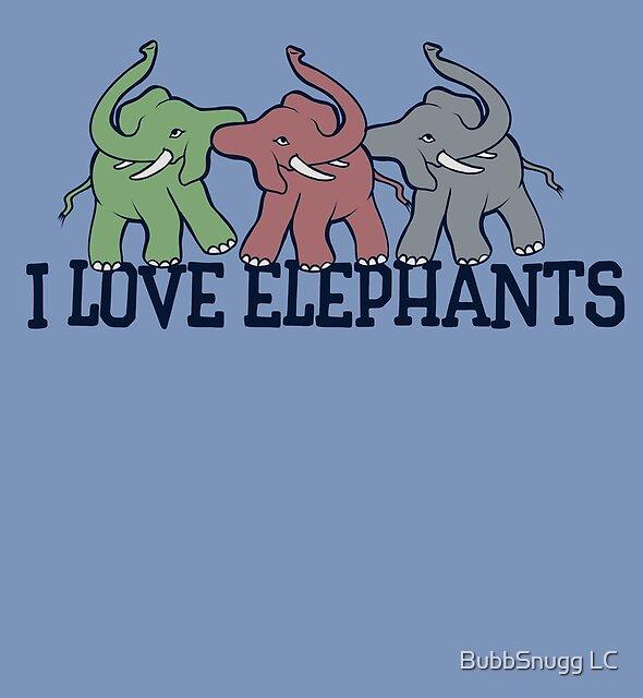 Ich liebe Elefanten von BubbSnugg LC