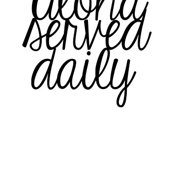 Aloha Served Daily by namedChelsea
