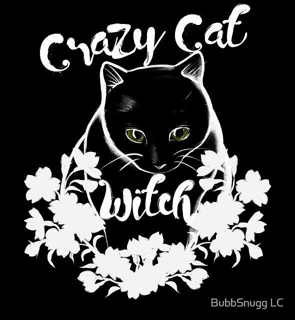 Verrückte Katzenhexe von BubbSnugg LC