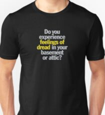 Ghostbusters - Do you experience feelings of dread? Unisex T-Shirt