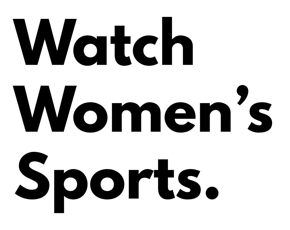 Watch Women's Sports by Megan Sparks