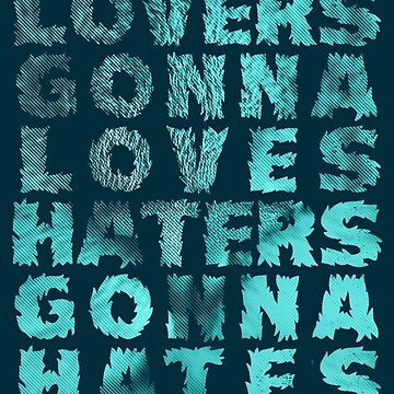 Lovers Gonna Love Typography by Illustratorial