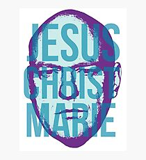 Jesus Christ Marie Photographic Print