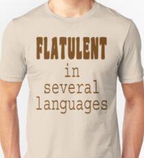 Flatulent In Several Languages Unisex T-Shirt