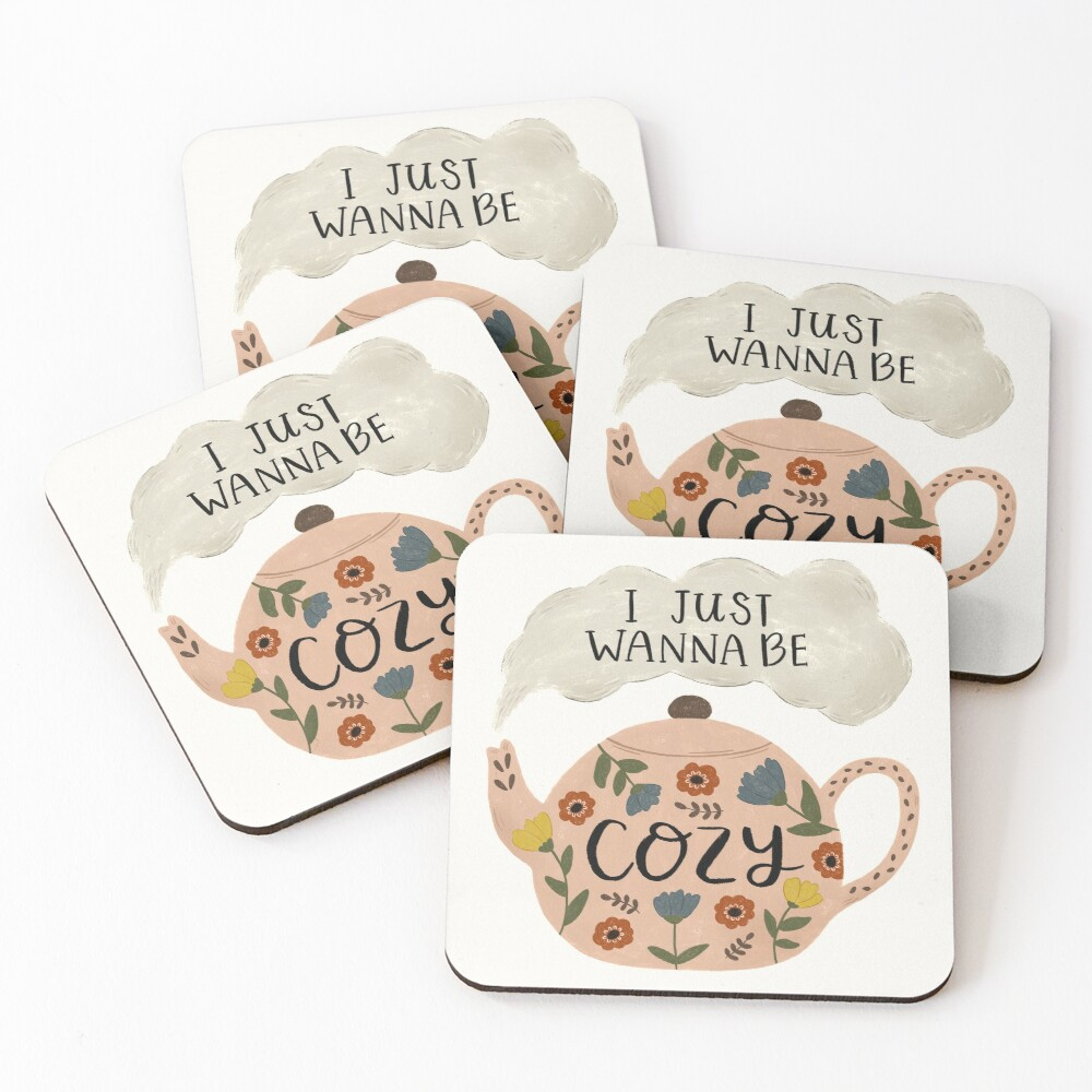 'I Just Wanna Be Cozy' Floral Teapot Coasters (Set of 4)