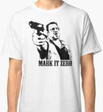 The Big Lebowski Mark It Zero T-Shirt Classic T-Shirt