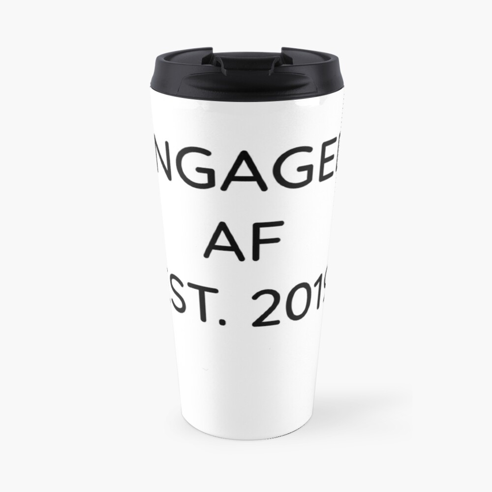 Engaged AF Est 2019 - Cute Wedding Gifts for Brides Grooms  Thermobecher