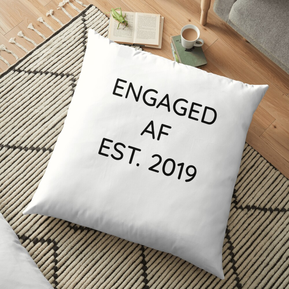 Engaged AF Est 2019 - Cute Wedding Gifts for Brides Grooms  Bodenkissen