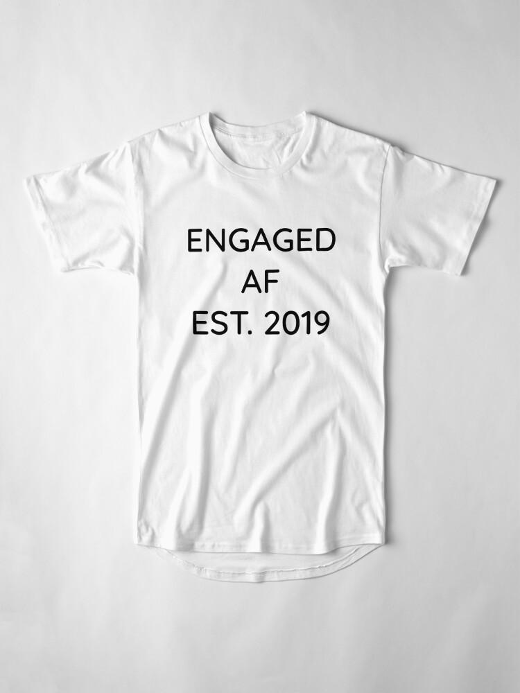 Alternative Ansicht von Engaged AF Est 2019 - Cute Wedding Gifts for Brides Grooms  Longshirt