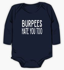 Burpees Hate You Too - Funny Workout Gym Spin Barre Yoga Class T Shirt  Baby Body Langarm