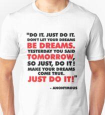 DO IT. JUST DO IT! Unisex T-Shirt