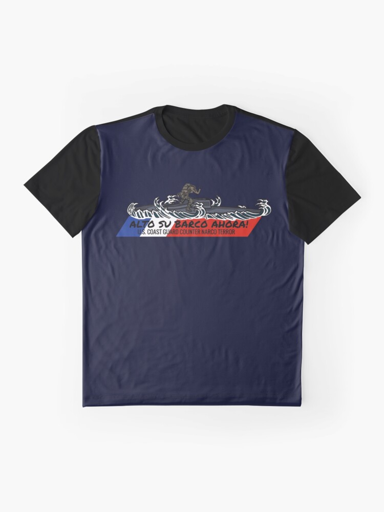 Alternate view of Toughest Coast Guard Narco Sub Bust - Alto Su Barco Ahora!  Graphic T-Shirt