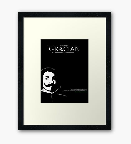 A Quote By Baltasar Gracian Framed Print