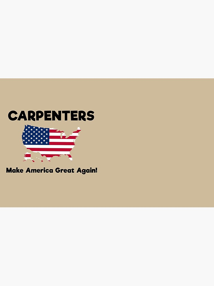Carpenters MAGA by GreatAwokening