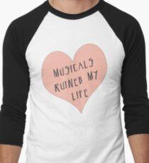 Musicals Ruined My Life Men's Baseball ¾ T-Shirt