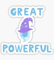 Great and Powerful Sticker