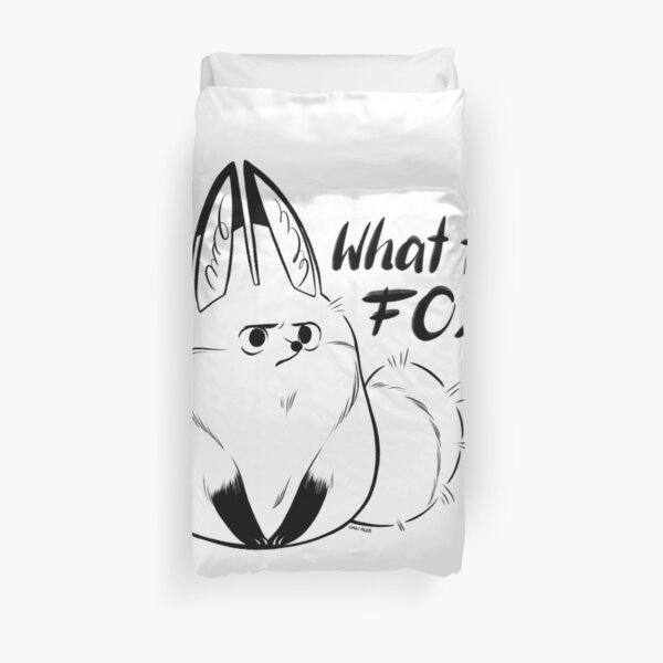 What the Fox !? [Black and white version] Duvet Cover