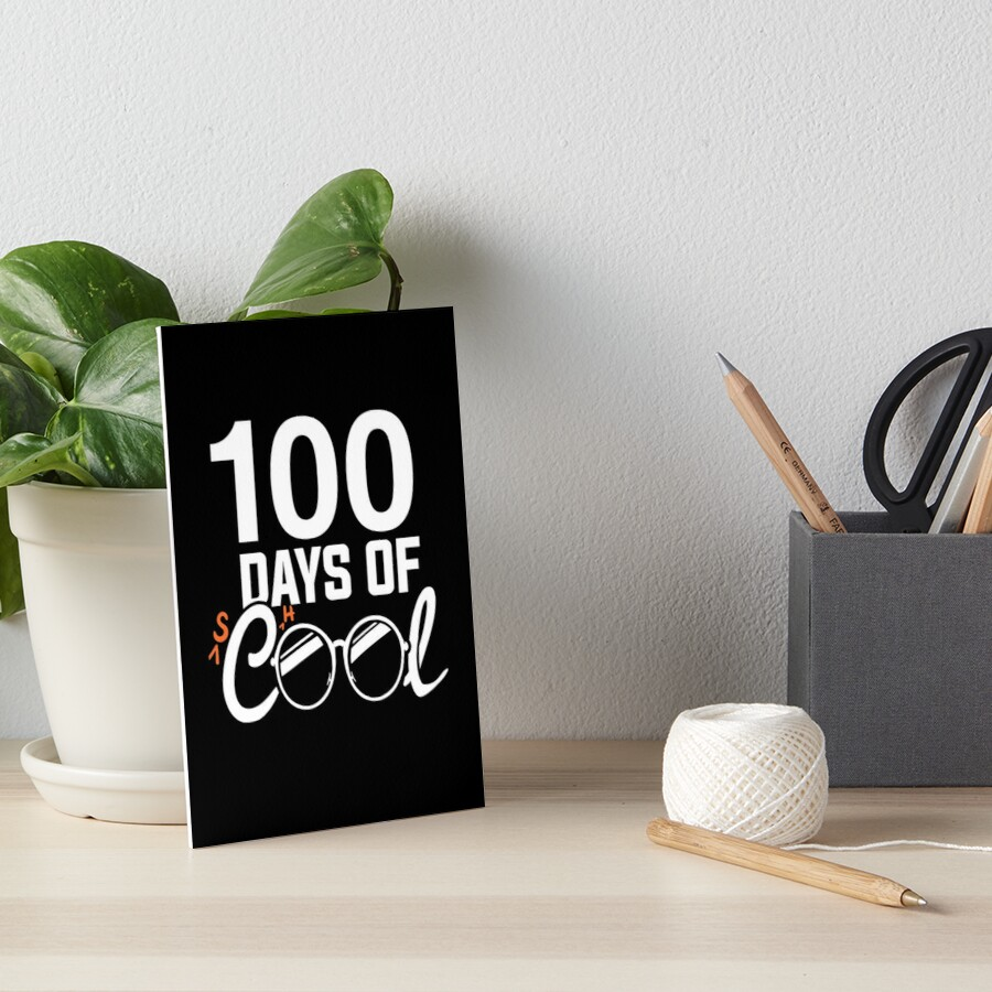 100. Schultag Shirt, 100 Tage cool Galeriedruck
