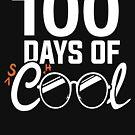 100. Schultag Shirt, 100 Tage cool von BootsBoots