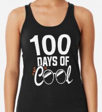 100. Schultag Shirt, 100 Tage cool Racerback Tank Top