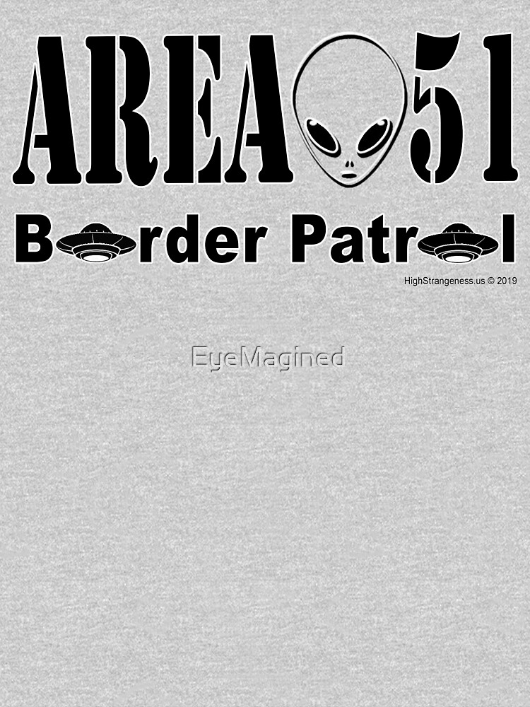 Area 51 Border Patrol by EyeMagined