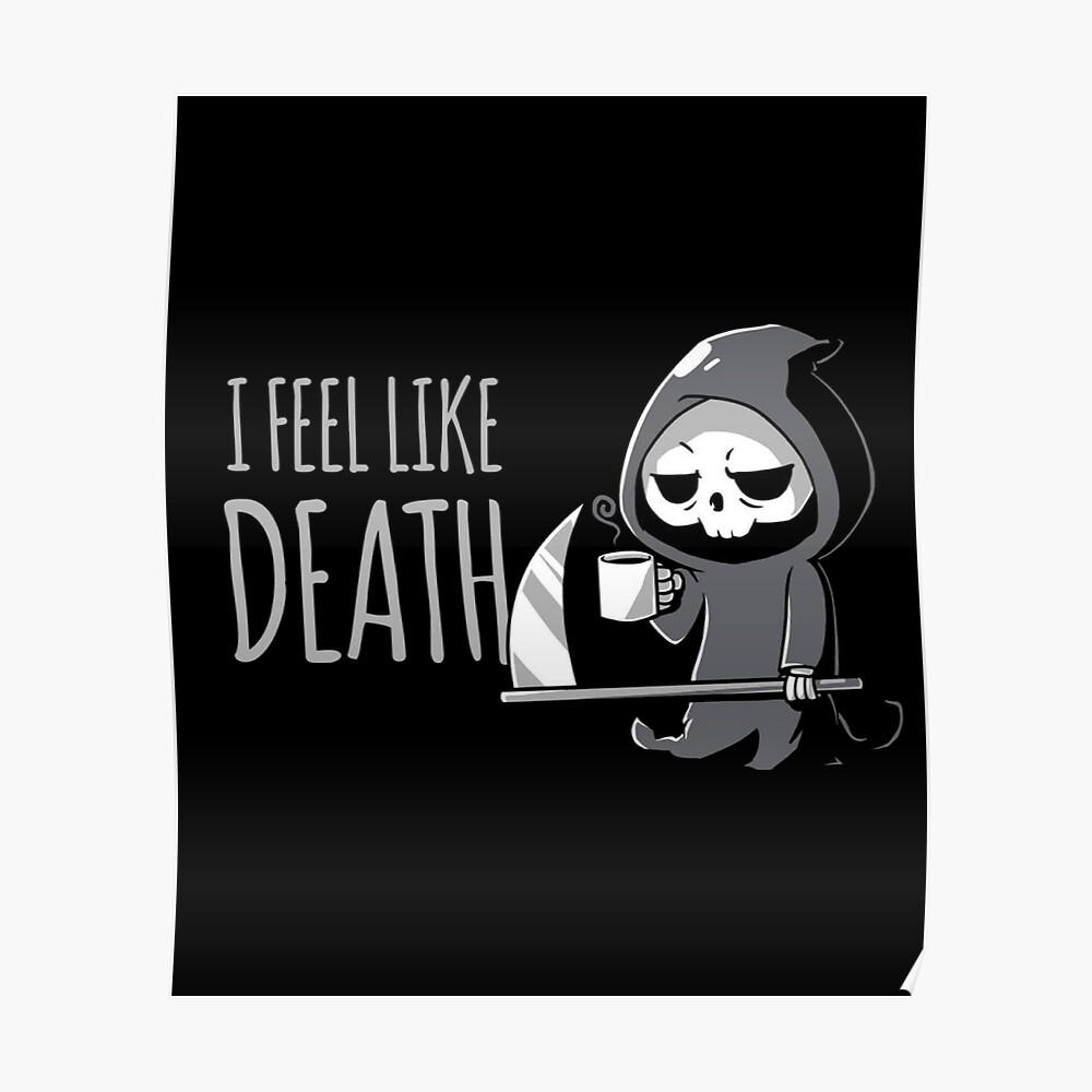 Camisa de la muerte y del café | Ropa para gente inteligente Póster