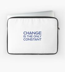 change is the only constant Laptop Sleeve