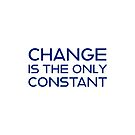 change is the only constant by IdeasForArtists