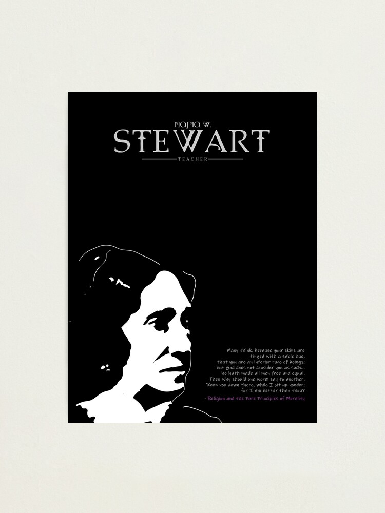 Alternate view of A Quote By Maria W. Stewart Photographic Print