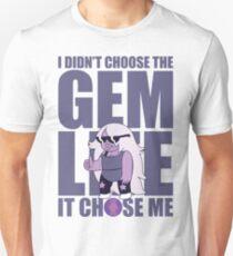 Amethyst: Didn't Choose The GEM LIFE T-Shirt