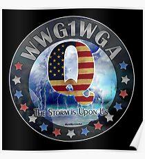 Póster Q Q-Anon Q Anon - La tormenta está sobre nosotros WWG1WGA