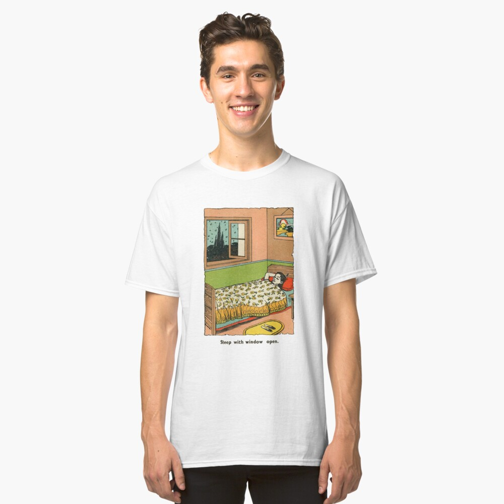 sleep with window open Classic T-Shirt