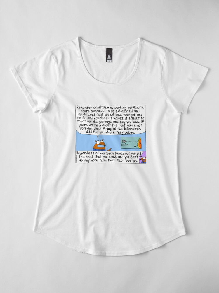 Alternate view of Capitalism is working perfectly Premium Scoop T-Shirt