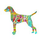Vizsla Love - A Bright and Colorful Watercolor Style Gift by traciwithani