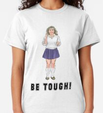 Ali with an i - Be Tough! - The Karate Kid  1984 Classic T-Shirt