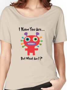 I know you are but what am I? Women's Relaxed Fit T-Shirt