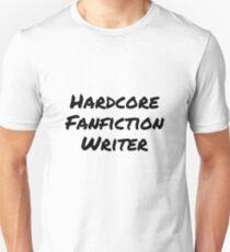 Hardcore Fanfic Writer T-Shirt