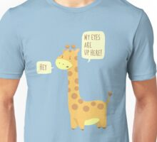 Giraffe Problems! Unisex T-Shirt