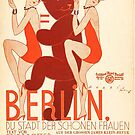 Berlin, you city of beautiful women...1928 poster by edsimoneit