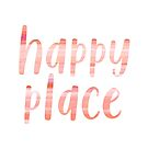 Happy Place | Motivational Coral Blush Painting Colored Typography by Menega  Sabidussi