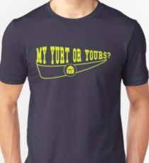 My Yurt or Yours? English Version Slim Fit T-Shirt