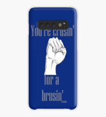 Crusin' for a brusin Case/Skin for Samsung Galaxy