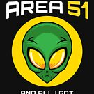 I STORMED AREA 51 AND ALL I GOT WAS THIS LOUSY T-SHIRT by boxsmash