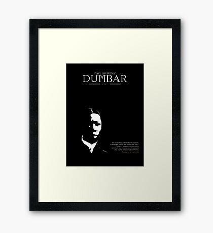 A Quote By Paul Dumbar Framed Print