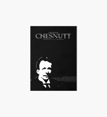 A Quote By Charles Chesnutt Art Board Print