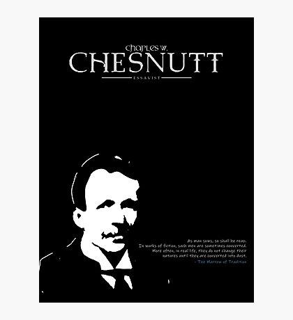 A Quote By Charles Chesnutt Photographic Print