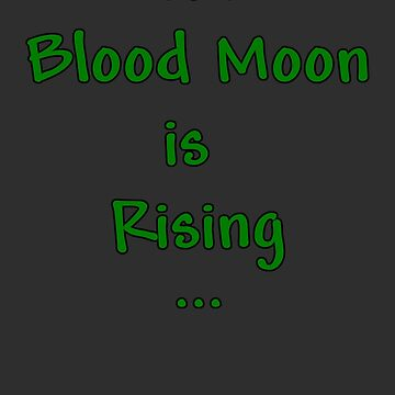 "Terraria Based ""The Blood Moon Is Rising"" by scandude"