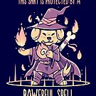 This Shirt is Protected by a PAWerful Spell by TechraNova