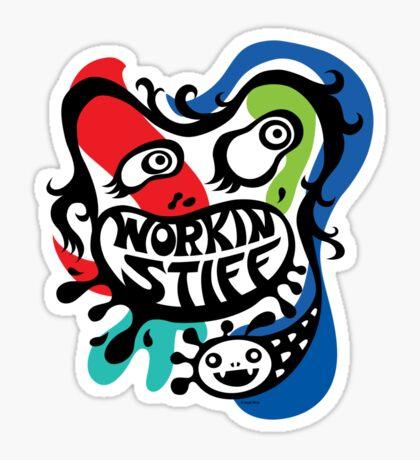 Workin' Stiff - primary colors Sticker