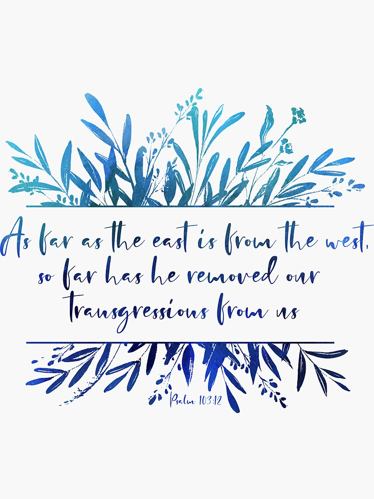 As Far As the East is from the West | Bible Verse von PraiseQuotes